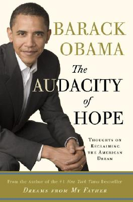 The Audacity of Hope: Thoughts on Reclaiming the American Dream Cover Image