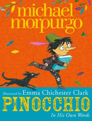 Pinocchio: In His Own Words by Michael Morpurgo