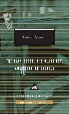 The Dain Curse, the Glass Key, and Selected Stories Cover