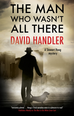 Cover for The Man Who Wasn't All There (Stewart Hoag Mystery #12)