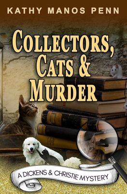 Collectors, Cats & Murder: A Cozy English Animal Mystery Cover Image
