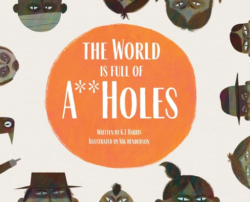 The World is Full of A**Holes Cover Image