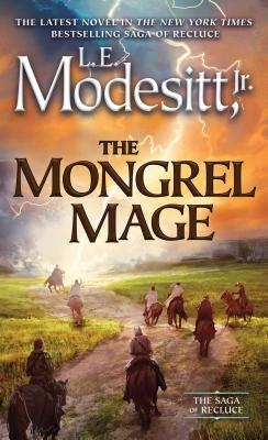 The Mongrel Mage (Saga of Recluce #19) Cover Image