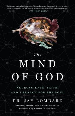The Mind of God: Neuroscience, Faith, and a Search for the Soul Cover Image