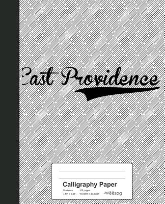 Calligraphy Paper: EAST PROVIDENCE Notebook Cover Image