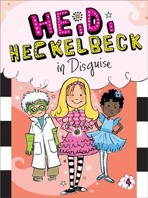 Heidi Heckelbeck in Disguise Cover Image