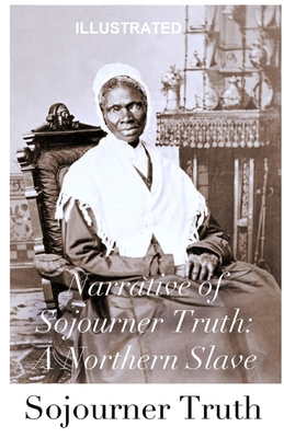 Narrative of Sojourner Truth: A Northern Slave illustrated Cover Image