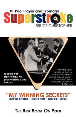 Superstroke Bruce Christopher: My Winning Secrets Cover Image