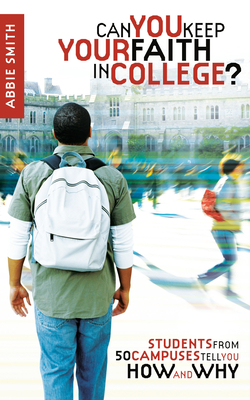 Can You Keep Your Faith in College? Cover