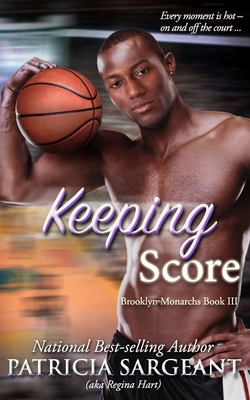 Keeping Score: Brooklyn Monarchs, Book III Cover Image