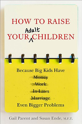 How to Raise Your Adult Children Cover