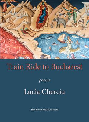 Train Ride to Bucharest: Poems Cover Image