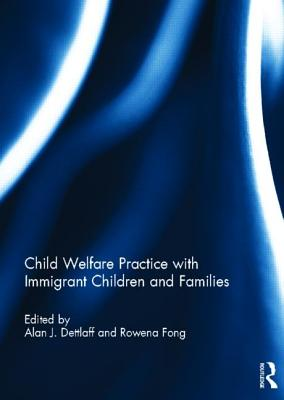 Child Welfare Practice with Immigrant Children and Families Cover Image