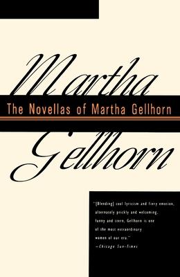 The Novellas of Martha Gellhorn Cover