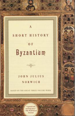 A Short History of Byzantium Cover