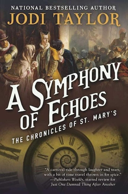 A Symphony of Echoes: The Chronicles of St. Mary's Book Two Cover Image