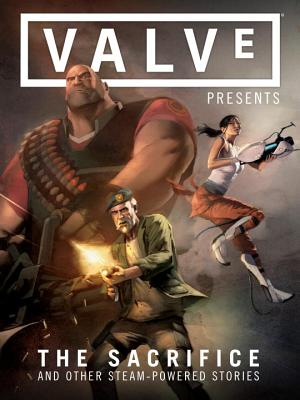 Valve Presents the Sacrifice and Other Steam-Powered Stories, Volume 1 Cover