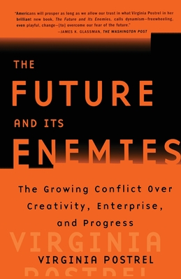 The Future and Its Enemies Cover