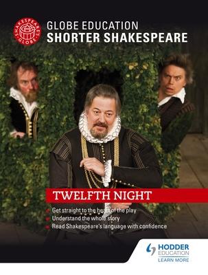 Globe Education Shorter Shakespeare: Twelfth Night Cover Image
