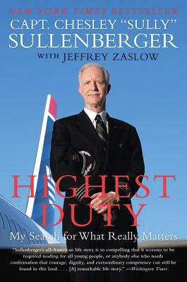 Highest Duty: My Search for What Really Matters Cover Image