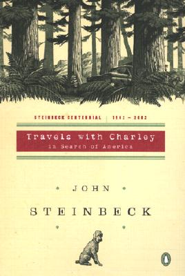 Travels with Charley in Search of America: (Centennial Edition) Cover Image