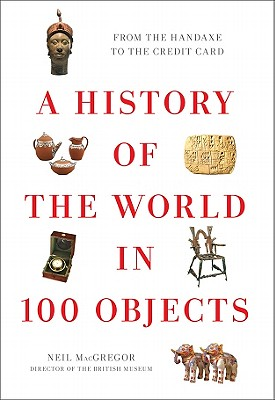 A History of the World in 100 Objects Cover