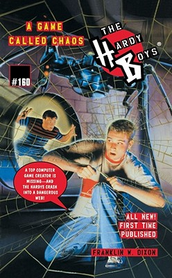 A Game Called Chaos (Hardy Boys #160) Cover Image