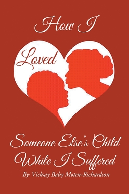 How to Love Someone Else's Child Cover Image