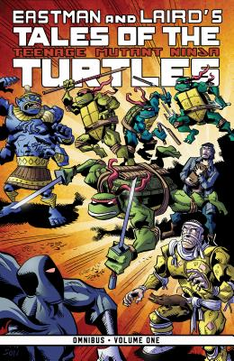 Tales of the Teenage Mutant Ninja Turtles Omnibus, Vol. 1 (Tales of TMNT Omnibus #1) Cover Image