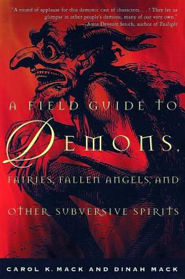 A Field Guide to Demons, Fairies, Fallen Angels and Other Subversive Spirits Cover Image