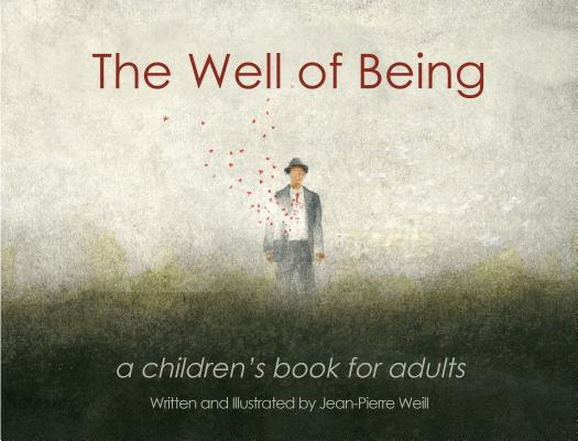 The Well of Being: A Children's Book for Adults Cover Image
