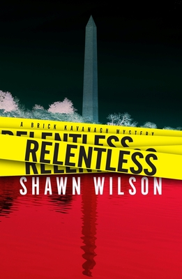 Relentless (A Brick Kavanagh Mystery #1) Cover Image
