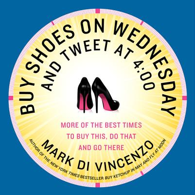 Buy Shoes on Wednesday and Tweet at 4:00 Cover