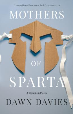 Mothers of Sparta: A Memoir in Pieces Cover Image