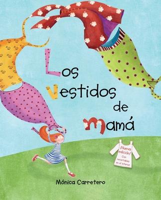 Los Vestidos de Mamá (Mom's Dresses) Cover Image