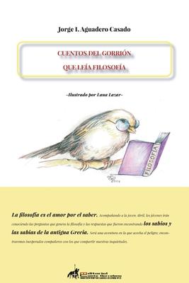 Cuentos del Gorrión Que Leía Filosofía Cover Image