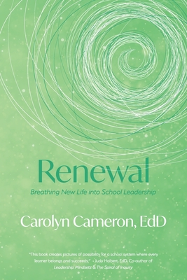 Renewal: Breathing New Life into School Leadership Cover Image