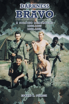 Darkness Bravo: A Soldier Remembers Cover Image