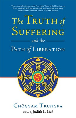 The Truth of Suffering and the Path of Liberation Cover Image