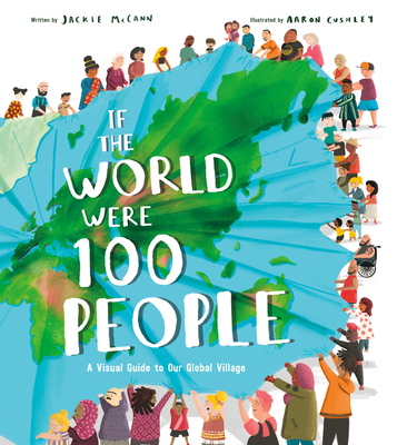 If the World Were 100 People: A Visual Guide to Our Global Village Cover Image