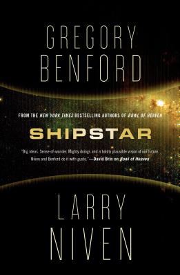 Shipstar: A Science Fiction Novel (Bowl of Heaven #2) Cover Image