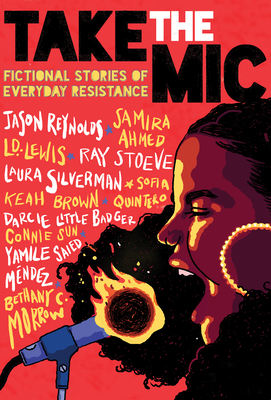 Take the Mic: Fictional Stories of Everyday Resistance Cover Image