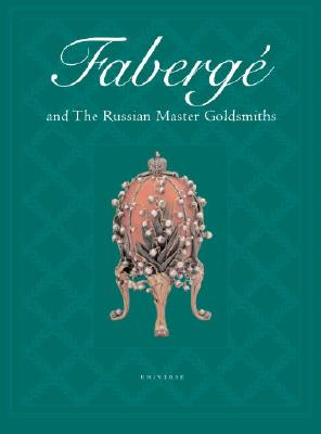Faberge and the Russian Master Goldsmiths Cover Image