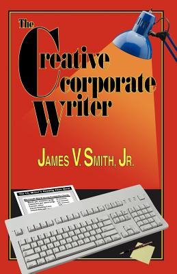 The Creative Corporate Writer Cover Image