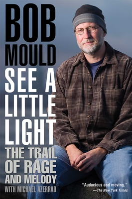 See a Little Light: The Trail of Rage and Melody Cover Image