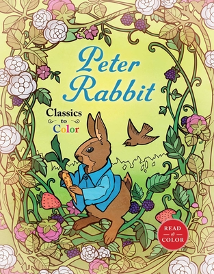 Classics to Color: The Tale of Peter Rabbit Cover Image