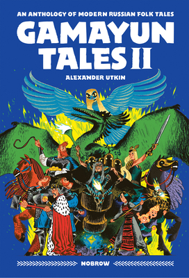 Gamayun Tales II: An anthology of modern Russian folk tales (Volume II) (The Gamayun Tales #2) Cover Image