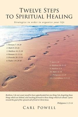 Twelve Steps to Spiritual Healing Cover Image