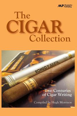 The Cigar Collection: Two Centuries of Cigar Writing Cover Image