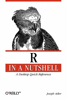 R in a Nutshell: A Desktop Quick Reference Cover Image